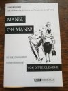 """Rezension """"Mann, oh Mann!"""" – Eine Kolumnensammlung von Ditte Clemens"""