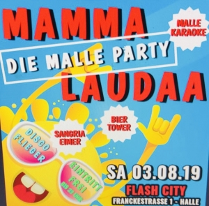 MAMMA LAUDAA  Die Malle-Party